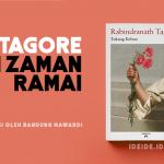 Tagore di Zaman Ramai